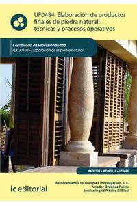 bm-elaboracion-de-productos-finales-de-piedra-natural-tecnicas-y-procesos-operativos-iexd0108-elaboracion-de-la-piedra-natural-ic-editorial-9788415670834