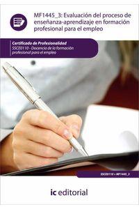 bm-evaluacion-del-proceso-de-ensenanzaaprendizaje-en-formacion-profesional-para-el-empleo-ssce0110-docencia-de-la-formacion-profesional-para-el-empleo-ic-editorial-9788415730491