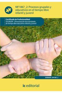 bm-procesos-grupales-y-educativos-en-el-tiempo-libre-infantil-y-juvenil-sscb0209-dinamizacion-de-actividades-de-tiempo-libre-infantil-y-juvenil-ic-editorial-9788415792246