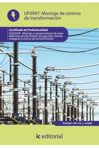 bm-montaje-de-centros-de-transformacion-elee0209-montaje-y-mantenimiento-de-redes-electricas-de-alta-tension-de-2-y-3-categoria-y-centros-de-transformacion-ic-editorial-9788415648253