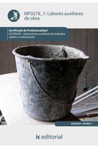 bm-labores-auxiliares-de-obra-eocb0209-operaciones-auxiliares-de-acabados-rigidos-y-urbanizacion-ic-editorial-9788415848011