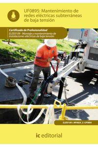 bm-mantenimiento-de-redes-electricas-subterraneas-de-baja-tension-elee0109-montaje-y-mantenimiento-de-instalaciones-electricas-de-baja-tension-ic-editorial-9788483649480