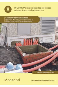 bm-montaje-de-redes-electricas-subterraneas-de-baja-tension-elee0109-montaje-y-mantenimiento-de-instalaciones-electricas-de-baja-tension-ic-editorial-9788483649367