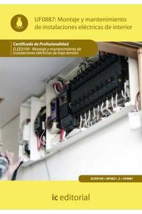 bm-montaje-y-mantenimiento-de-instalaciones-electricas-de-interior-elee0109-montaje-y-mantenimiento-de-instalaciones-electricas-de-baja-tension-ic-editorial-9788483649541