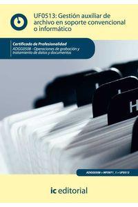 bm-gestion-auxiliar-de-archivo-en-soporte-convencional-o-informatico-adgg0508-operaciones-de-grabacion-y-tratamiento-de-datos-y-documentos-ic-editorial-9788415648062