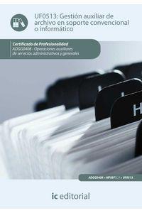 bm-gestion-auxiliar-de-archivo-en-soporte-convencional-o-informatico-adgg0408-operaciones-auxiliares-de-servicios-administrativos-y-generales-ic-editorial-9788415670704