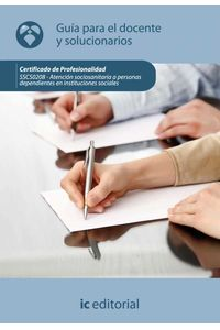 bm-atencion-sociosanitaria-a-personas-dependientes-en-instituciones-sociales-sscs0208-guia-para-el-docente-y-solucionarios-ic-editorial-9788483649770