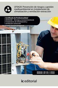 bm-prevencion-de-riesgos-y-gestion-medioambiental-en-instalaciones-de-climatizacion-y-ventilacionextraccion-imar0208-montaje-y-mantenimiento-de-instalaciones-en-climatizacion-y-ventilacionextraccion-ic-editorial-9788483648834