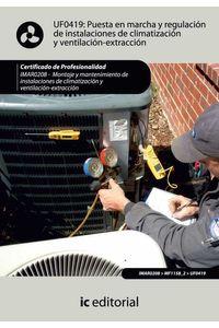bm-puesta-en-marcha-y-regulacion-de-instalaciones-de-climatizacion-y-ventilacionextraccion-imar0208-montaje-y-mantenimiento-de-instalaciones-en-climatizacion-y-ventilacionextraccion-ic-editorial-9788483648759