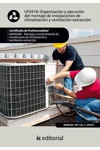 bm-organizacion-y-ejecucion-del-montaje-de-instalaciones-de-climatizacion-y-ventilacionextraccion-imar0208-montaje-y-mantenimiento-de-instalaciones-en-climatizacion-y-ventilacionextraccion-ic-editorial-9788483648780