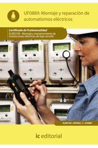 bm-montaje-y-reparacion-de-automatismos-electricos-elee0109-montaje-y-mantenimiento-de-instalaciones-electricas-de-baja-tension-ic-editorial-9788483649657