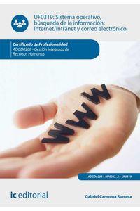 bm-sistema-operativo-busqueda-de-informacion-internetintranet-y-correo-electronico-adgd0208-gestion-integrada-de-recursos-humanos-ic-editorial-9788417026691