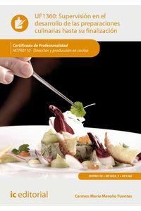 bm-supervision-en-el-desarrollo-de-las-preparaciones-culinarias-hasta-su-finalizacion-hotr0110-direccion-y-produccion-en-cocina-ic-editorial-9788417086022