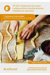 bm-preparacion-de-masas-y-elaboraciones-complementarias-multiples-de-reposteria-hotr0110-direccion-y-produccion-en-cocina-ic-editorial-9788417086442