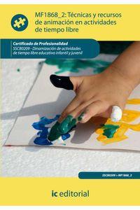 bm-tecnicas-y-recursos-de-animacion-en-actividades-de-tiempo-libre-sscb0209-dinamizacion-de-actividades-de-tiempo-libre-educativo-infantil-y-juvenil-ic-editorial-9788415792307