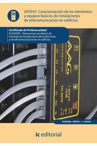 bm-caracterizacion-de-los-elementos-y-equipos-basicos-de-instalaciones-de-telecomunicacion-en-edificios-eles0208-op-aux-de-mont-de-inst-electrotecnicas-y-de-telecomu-en-edif-ic-editorial-9788415848691