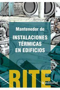 bm-reglamento-de-instalaciones-termicas-en-edificios-vol-2-mantenedor-de-instalaciones-termicas-en-edificios-ic-editorial-9788483649336