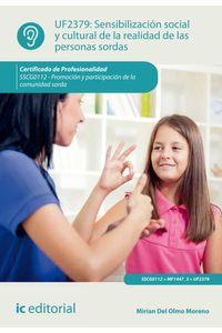 bm-sensibilizacion-social-y-cultural-de-la-realidad-de-las-personas-sordas-sscg0112-promocion-y-participacion-de-la-comunidad-sorda-ic-editorial-9788416758265