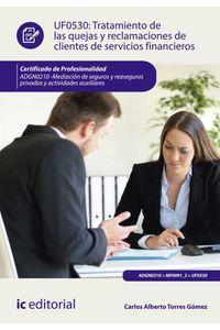bm-tratamiento-de-las-quejas-y-reclamaciones-de-clientes-de-servicios-financieros-adgn0210-mediacion-de-seguros-y-reaseguros-privados-y-actividades-auxiliares-ic-editorial-9788416758401