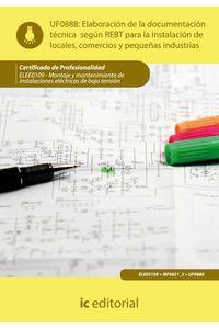 bm-elaboracion-de-la-documentacion-tecnica-segun-el-rebt-para-la-instalacion-de-locales-comercios-y-pequenas-industrias-elee0109-montaje-y-mantenimiento-de-instalaciones-electricas-de-baja-tension-ic-editorial-9788415648215