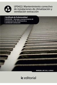 bm-mantenimiento-correctivo-de-instalaciones-de-climatizacion-y-ventilacionextraccion-imar0208-montaje-y-mantenimiento-de-instalaciones-en-climatizacion-y-ventilacionextraccion-ic-editorial-9788483649503