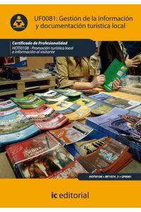bm-gestion-de-la-informacion-y-documentacion-turistica-local-hoti0108-promocion-turistica-local-e-informacion-al-visitante-ic-editorial-9788415648017