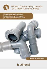 bm-conformado-y-curvado-en-la-fabricacion-de-tuberias-fmec0108-fabricacion-y-montaje-de-instalaciones-de-tuberia-industrial-ic-editorial-9788483647578