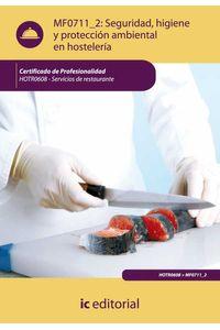 bm-seguridad-higiene-y-proteccion-ambiental-en-hosteleria-hotr0608-servicios-de-restaurante-ic-editorial-9788483646489