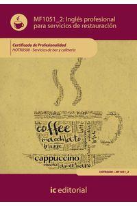 bm-ingles-profesional-para-servicios-de-restauracion-hotr0508-servicios-de-bar-y-cafeteria-ic-editorial-9788483646922