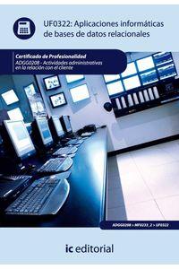 bm-aplicaciones-informaticas-de-bases-de-datos-relacionales-adgg0208-actividades-administrativas-en-la-relacion-con-el-cliente-ic-editorial-9788483645406