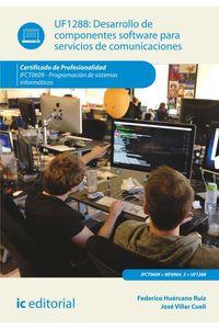 bm-desarrollo-de-componentes-software-para-servicios-de-comunicaciones-ifct0609-programacion-de-sistemas-informaticos-ic-editorial-9788416271405