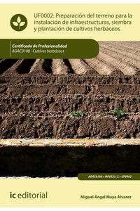 bm-preparacion-del-terreno-para-la-instalacion-de-infraestructuras-siembra-y-plantacion-de-cultivos-herbaceos-agac0108-cultivos-herbaceos-ic-editorial-9788417343804