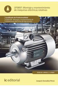 bm-montaje-y-mantenimiento-de-maquinas-electricas-rotativas-elee0109-montaje-y-mantenimiento-de-instalaciones-electricas-de-baja-tension-ic-editorial-9788415648239