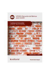 bm-ejecucion-de-fabricas-para-revestir-eocb0108-fabricas-de-albanileria-ic-editorial-9788491981503