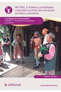 bm-talleres-y-actividades-culturales-con-fines-de-animacion-turistica-y-recreativa-afda0211-animacion-fisicodeportiva-y-recreativa-ic-editorial-9788416271344