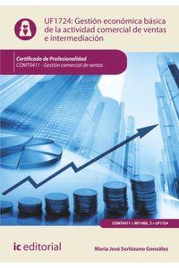 bm-gestion-economicofinanciera-basica-de-la-actividad-de-ventas-e-intermediacion-comercial-comt0411-gestion-comercial-de-ventas-ic-editorial-9788416173617