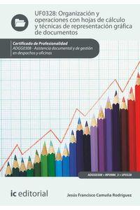bm-organizacion-y-operaciones-con-hojas-de-calculo-y-tecnicas-de-representacion-grafica-en-documentos-adgg0308-asistencia-documental-y-de-gestion-en-despachos-y-oficinas-ic-editorial-9788416067848