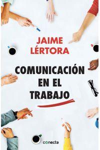 lib-comunicacion-en-el-trabajo-penguin-random-house-9786124275029