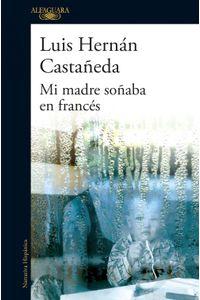 lib-mi-madre-sonaba-en-frances-penguin-random-house-9786124349515