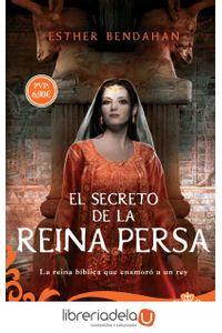 ag-el-secreto-de-la-reina-persa-la-reina-biblica-que-enamoro-a-un-rey-la-esfera-de-los-libros-sl-9788491641582