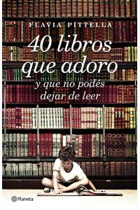 lib-40-libros-que-adoro-grupo-planeta-9789504946922