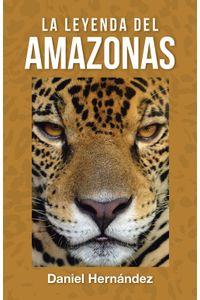 lib-la-leyenda-del-amazonas-penguin-random-house-9788491127352