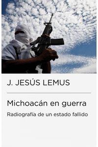 lib-michoacan-en-guerra-penguin-random-house-9786073123075
