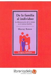 ag-de-la-familia-al-individuo-la-diferenciacion-del-si-mismo-en-el-sistema-familiar-ediciones-paidos-iberica-sa-9788475097169