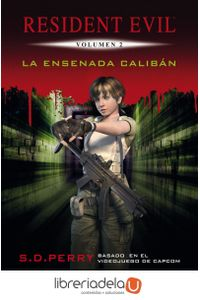 ag-resident-evil-2-la-ensenada-caliban-timun-mas-narrativa-9788448008963