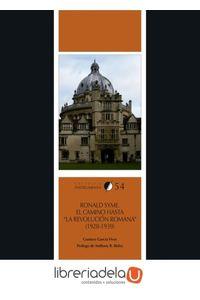 ag-ronald-syme-el-camino-hasta-la-revolucion-romana-19281939-publicacions-i-edicions-de-la-universitat-de-barcelona-9788447540624