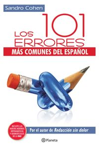 lib-los-101-errores-mas-comunes-del-espanol-grupo-planeta-9786070718397