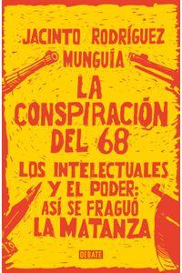 lib-la-conspiracion-del-68-penguin-random-house-9786073172479