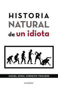 lib-historia-natural-de-un-idiota-penguin-random-house-9788417587086