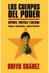 lib-los-cuerpos-del-poder-roca-editorial-de-libros-9788415242925